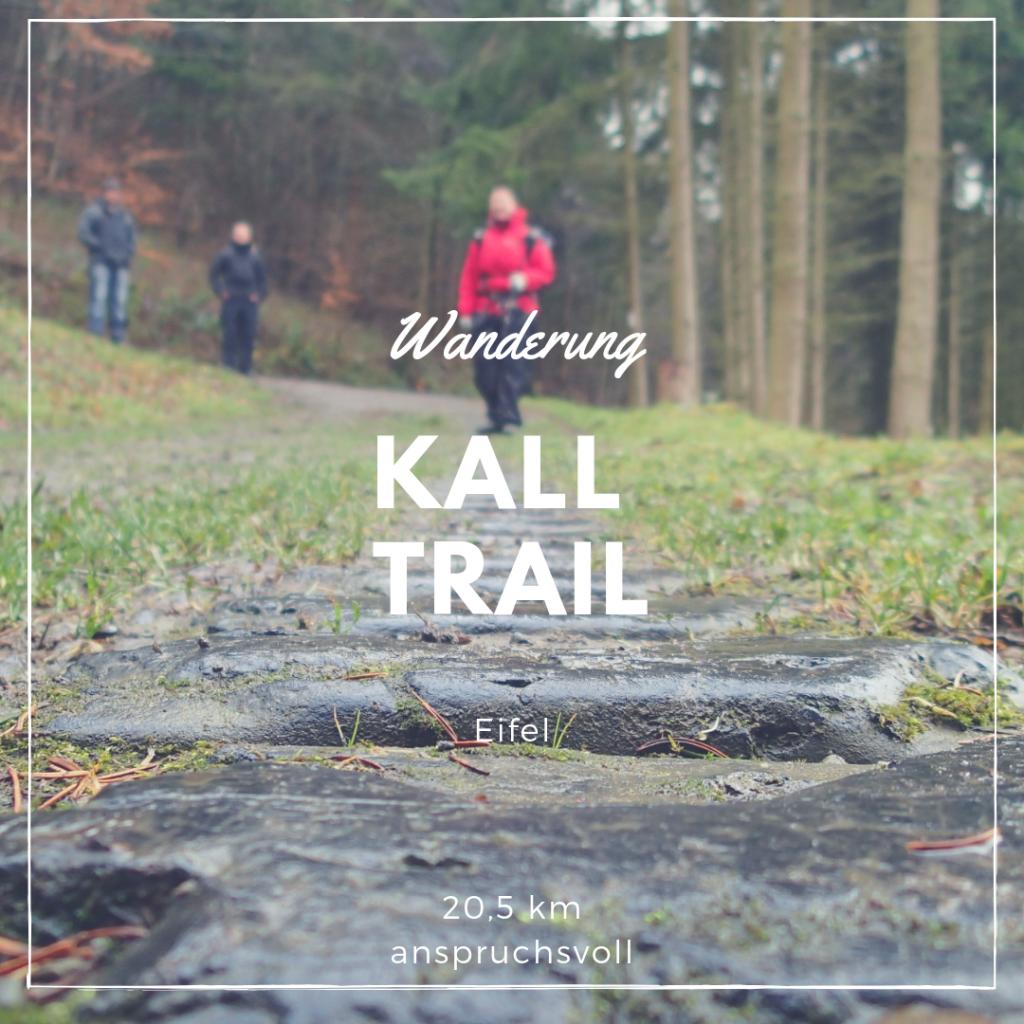 Wanderung Kall Trail