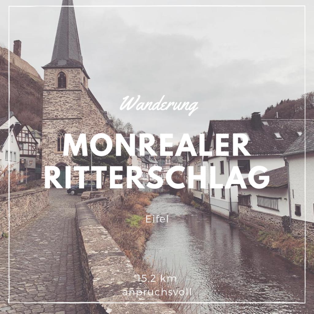 Wanderung Monrealer Ritterschlag
